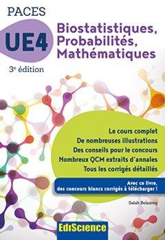 Livres Couvertures de Biostatistiques Probabilités Mathématiques-UE 4 PACES - 3e ed. : Manuel, cours + QCM corrigés