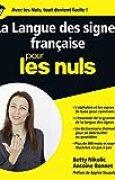 La Langue des signes française pour les Nuls grand format