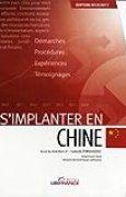 S'implanter en Chine