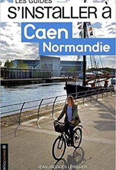 Livres Couvertures de S'installer à Caen Normandie