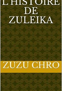Livres Couvertures de L'HISTOIRE DE ZULEIKA