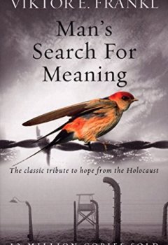 Livres Couvertures de Man's Search For Meaning: The classic tribute to hope from the Holocaust