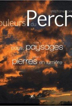 Livres Couvertures de Couleurs du Perche : Coffret 2 volumes : Tome 1, Pays, paysages ; Tome 2, Pierres en lumière