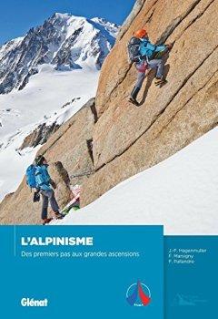 Livres Couvertures de L'alpinisme : Des premiers pas aux grandes ascensions