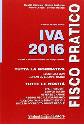 IVA 2016. Fisco pratico IVA 2016