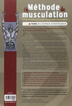 Livres Couvertures de Méthode de musculation - Tome 2 : L'espace stratégique - Optimisez votre fonctionnement pour un rendement athlétique supérieur