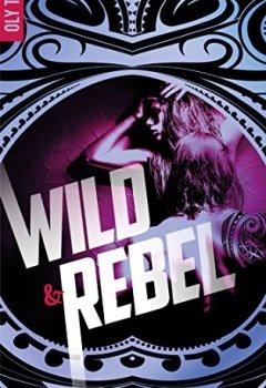 Livres Couvertures de Wild & Rebel - Tome 1