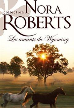 Livres Couvertures de Les amants du Wyoming (Nora Roberts)