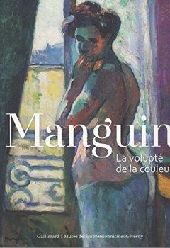 Livres Couvertures de Manguin: La volupté de la couleur