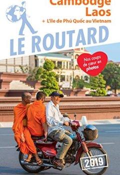 Livres Couvertures de Guide du Routard Cambodge, Laos 2019: + l'île de Phù Quoc au Vietnam