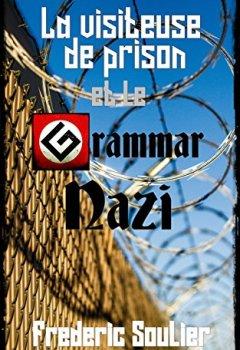Livres Couvertures de La visiteuse de prison et le Grammar Nazi