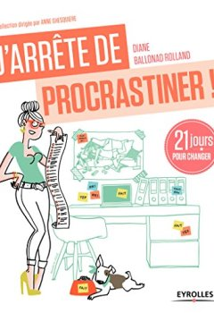 Livres Couvertures de J'arrête de procrastiner !: 21 jours pour arrêter de tout remettre au lendemain