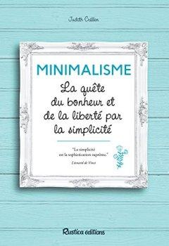 Livres Couvertures de Minimalisme - La quête du bonheur et de la liberté par la simplicité