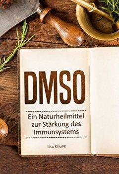 Buchdeckel von DMSO: Ein Naturheilmittel zur Stärkung des Immunsystems