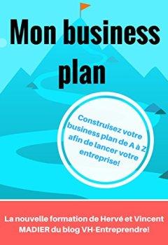 Livres Couvertures de Business plan: Créez votre propre business plan de A à Z pour votre future entreprise!