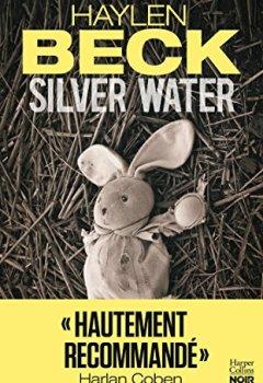 Livres Couvertures de Silver Water : un thriller recommandé par Harlan Coben (HarperCollins Noir)