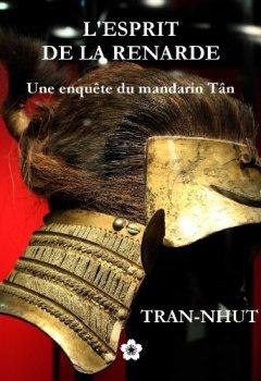 Livres Couvertures de L'Esprit de la renarde (Une enquête du mandarin Tân t. 5)