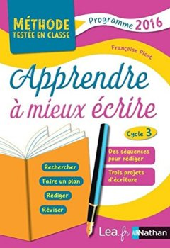 Livres Couvertures de Apprendre à mieux écrire - Cycle 3