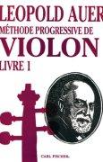 Livres Couvertures de Methode Progressive De Violon Leopold Auer Livre 1