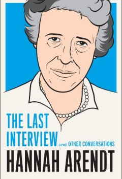 Livres Couvertures de Hannah Arendt: The Last Interview: And Other Conversations