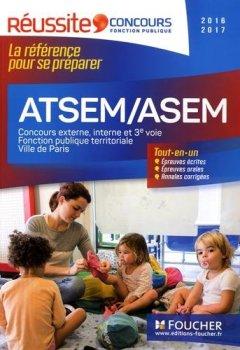 Livres Couvertures de ATSEM/ASEM Les concours externe, interne et 3e voie Concours 2016-2017