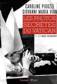 Livres Couvertures de Les photos secrètes du Vatican