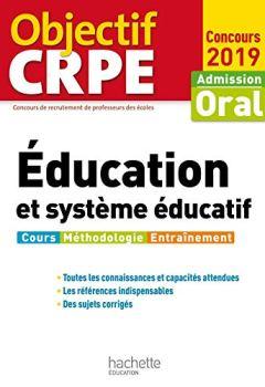 Livres Couvertures de Objectif CRPE Éducation et système éducatif 2019