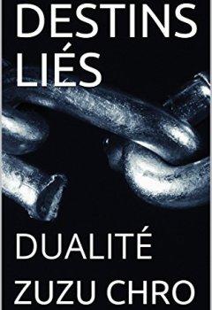 Livres Couvertures de DESTINS LIÉS: TOME 3: DUALITÉ