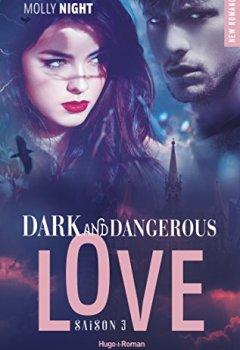 Livres Couvertures de Dark and dangerous love - tome 3