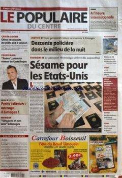 POPULAIRE DU CENTRE (LE) [No 89] du 14/04/2006 - TENNIS - A L'HEURE INTERNATIONALE - CAHIER SORTIR - CHINE ET CONCERTS CE WEEK-END A LENNON - COUSU MAIN - ENECO PREMIER ROMAN DE CASTELBAJAC - SALON - PETITS EDITEURS - ANCRAGE A LIMOGES - MUSIQUE - CINQ SENS ET NON SENS A LIMOGES - JUSTICE - TROIS PERSONNES MISES EN EXAMEN A LIMOGES - DESCENTE POLICIERE DANS LE MILIEU DE LA NUIT - TOURISME - LE PASSEPORT ELECTRONIQUE DELIVRE DES AUJOURD'HUI - SESAME POUR LES ETATS-UNIS - RESTAURATION - A DEFAUT de Indie Author