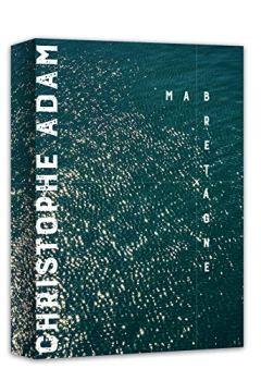 Livres Couvertures de Ma Bretagne, Christophe Adam