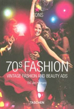 Livres Couvertures de 70s Fashion : Vintage Fashion and beauty ads, édition en langue anglaise
