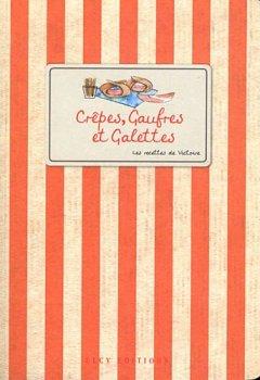 Telecharger Crêpes gauffres et galettes de Elcy