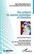Des enfants du spectre autistique et l'émotion (Psychologiques)