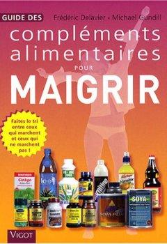 Livres Couvertures de Guide des compléments alimentaires pour maigrir