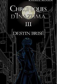 Livres Couvertures de Destin brisé (Chroniques d'Inazuma t. 3)