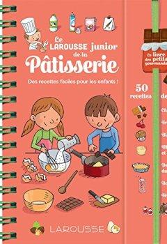 Livres Couvertures de Larousse Junior de la Pâtisserie