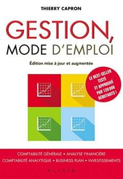 Livres Couvertures de Gestion, le guide: Comptabilité générale, analyse financière, comptabilité analytique, business plan, investissements