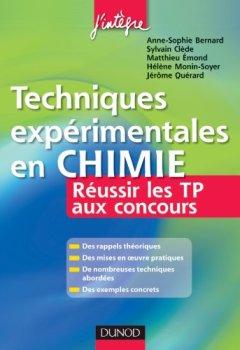 Livres Couvertures de Techniques expérimentales en Chimie - Réussir les TP aux concours