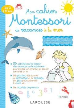 Livres Couvertures de Mon cahier Montessori de vacances à la mer