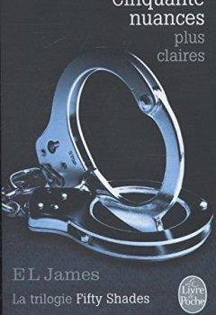 Livres Couvertures de Cinquante nuances plus claires (Fifty Shades, Tome 3)