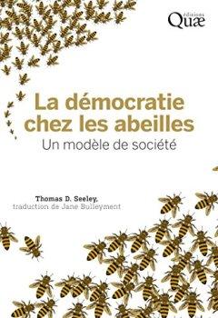 Livres Couvertures de La démocratie chez les abeilles: Un modèle de société