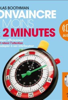 Livres Couvertures de Convaincre en moins de 2 minutes