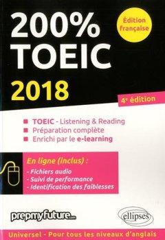 Livres Couvertures de 200% TOEIC - Listening & Reading - 4e édition