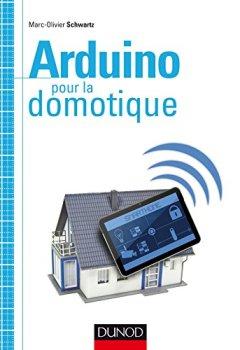 Livres Couvertures de Arduino pour la domotique (Hors collection)