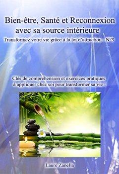 Livres Couvertures de Bien-être, Santé et reconnexion avec sa source intérieure: Transformez votre vie grâce à la loi d'attraction - N°3