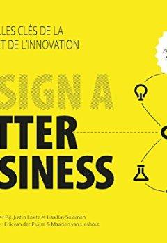 Livres Couvertures de Design a Better Business : Les nouvelles clés de la stratégie et de l'innovation