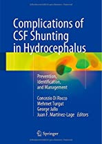 Complications of CSF Shunting in Hydrocephalus: Prevention, Identification, and Management
