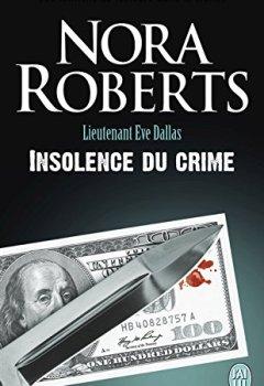 Livres Couvertures de Lieutenant Eve Dallas (Tome 37) - Insolence du crime