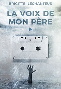 Livres Couvertures de LA VOIX DE MON PÈRE (Biasotto)